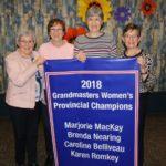 2018 GRANDMASTERS WOMEN'S CHAMPIONS: Skip: Marjorie MacKay, Third: Brenda Nearing, Second: Caroline Belliveau, Lead: Karen Romkey