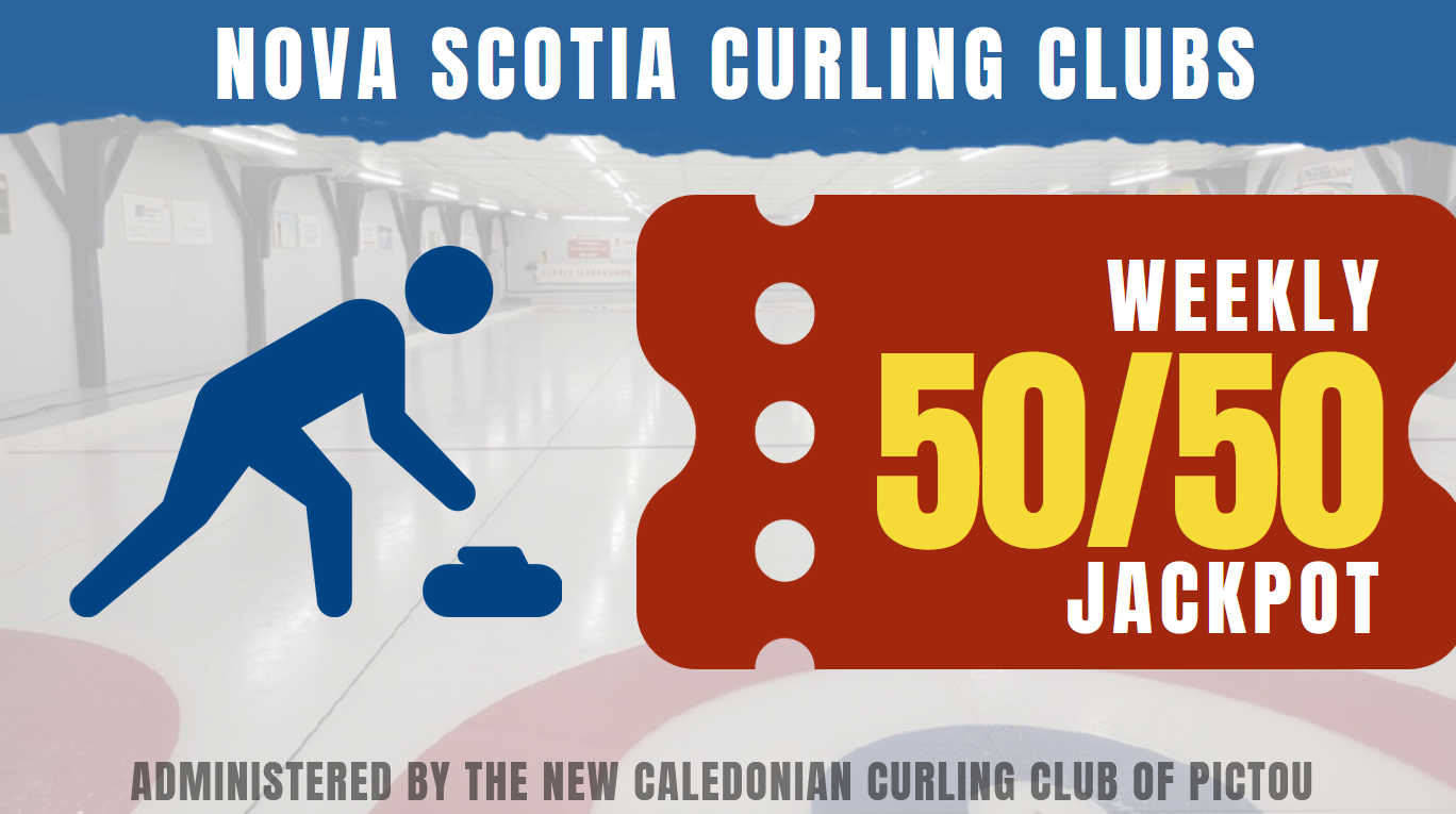 Nova Scotia Curling Clubs Weekly Online 50/50 Raffle